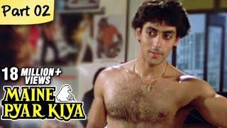 Maine Pyar Kiya (HD) - Part 02/13 - Blockbuster Romantic Hit Hindi Movie - Salman Khan, Bhagyashree