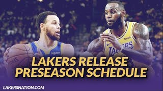 Lakers NewsFeed: Lakers Release Preseason Schedule, Will Play the Warriors 4 times