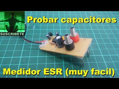 Probar y medir capacitores con ESR casero (muy facil de armar)
