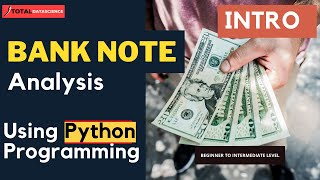 Bank Note Analysis-(INTRO)Using Logistic Regression, RandomForest, KNN,  SVM, Multilayer Perceptron