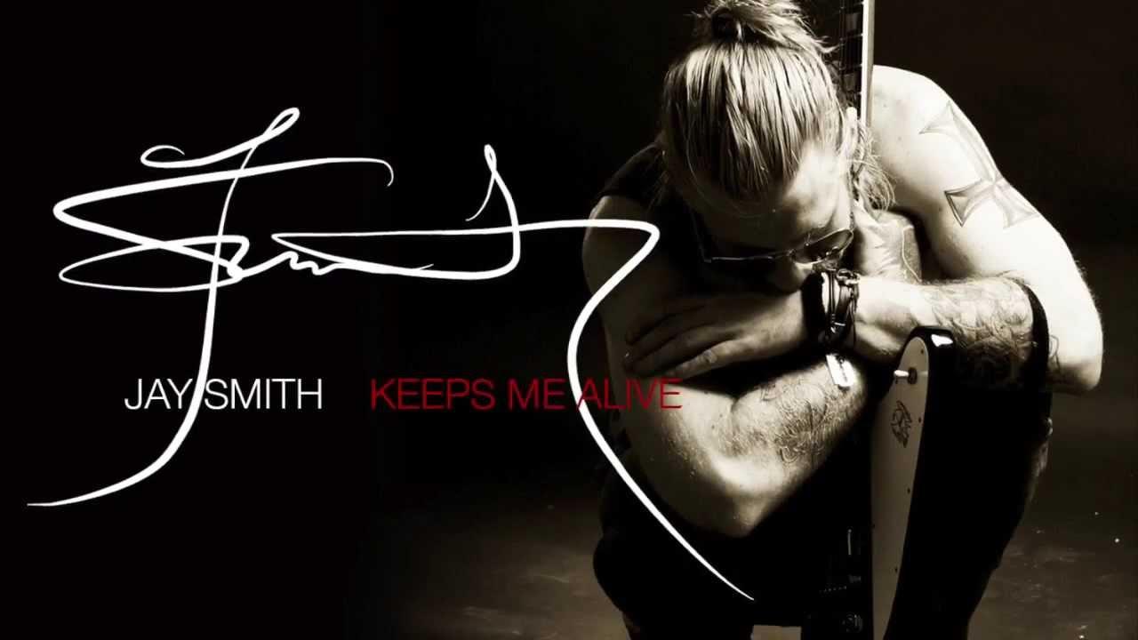Jay Smith Facebook Jay Smith Keeps me Alive