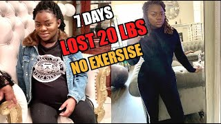 I LOST 20 LBS IN 7 DAYS NO EXERCISE LOW CARB NO SUGAR DIET
