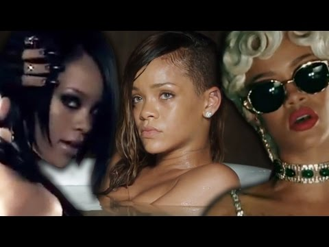 7 Sexiest Rihanna Music Videos of All time