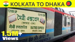 Kolkata To Dhaka By Maitree Express Train | India-Bangladesh | Gede-Darshana Border | Train Journey
