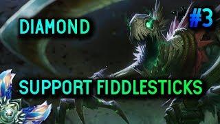 DIAMOND SUPPORT FIDDLESTICKS S8 Gameplay #3  - League of Legends