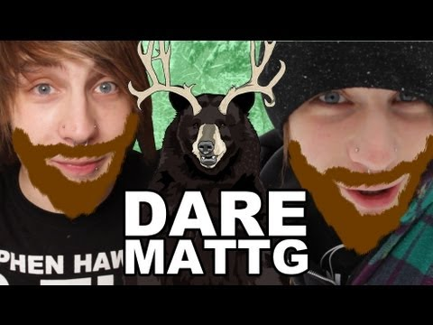 Dare MattG - 12 (Mentos And Coke, Creepy Eyes, The Fall Of The Beard)