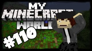My Minecraft World! - Episode 110: Everything but Horses!