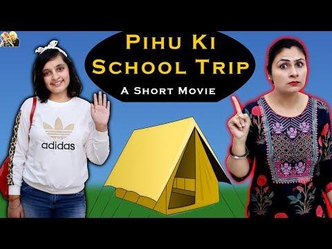 PIHU KI SCHOOL TRIP  A short movie  Aayu and Pihu Show