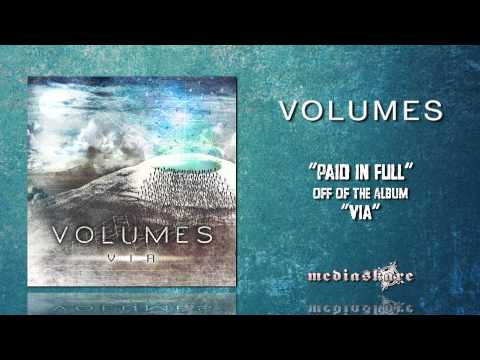 Volumes - Paid In Full