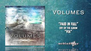 Watch Volumes Paid In Full video