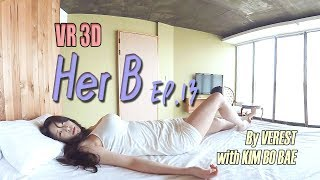 [180 3D VR] Her B EP.13 Good morning