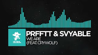 [Melodic Dubstep] - PRFFTT & Svyable - We Are (feat. Crywolf) [Deleted NCS Release]
