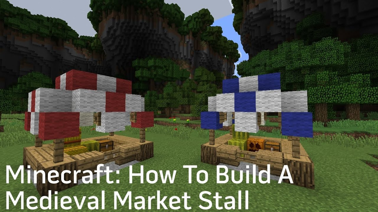 How To Build A Medieval Market In Minecraft