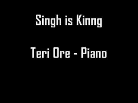 Singh is Kinng - Teri Ore Piano