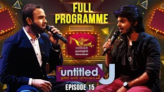 Untitled | Sanka Dineth & Danith Sri | Episode -15 | 2019-10-27 | Rupavahini Musical