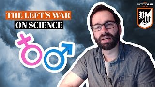 The Left's War on Science Escalates | The Matt Walsh Show Ep. 149