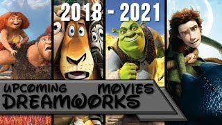 Upcoming DreamWorks Movies 2018-2021