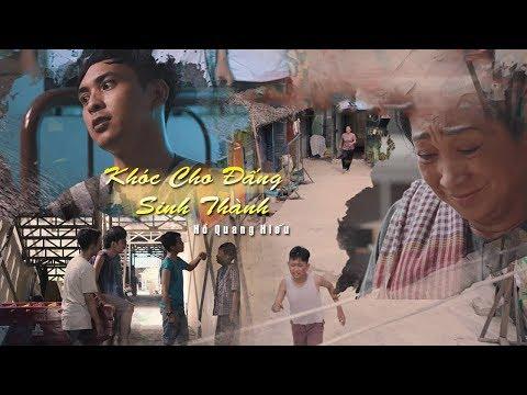 Khóc Cho Đấng Sinh Thành - Hồ Quang Hiếu - Official MV 4K   Ost Thiếu Niên Ra Giang Hồ thumbnail