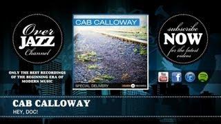Watch Cab Calloway Hey Doc video