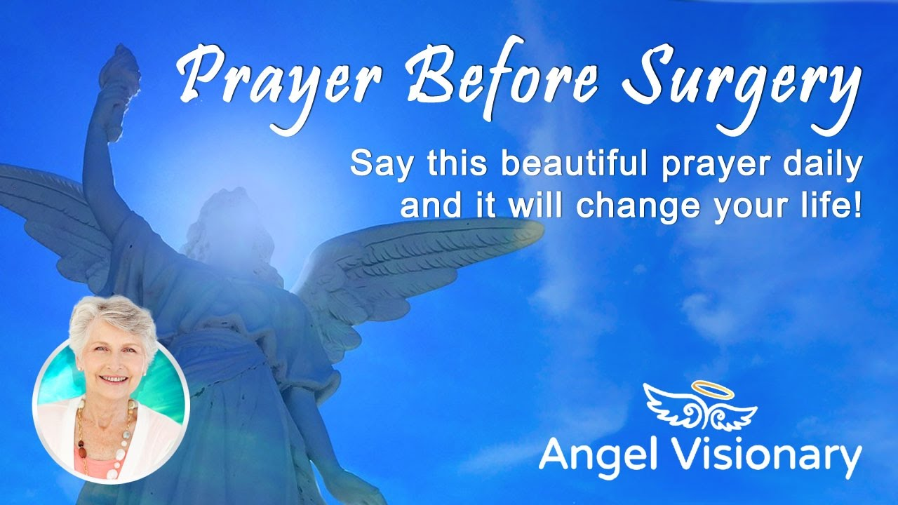 similiar surgery prayer quotes and sayings keywords
