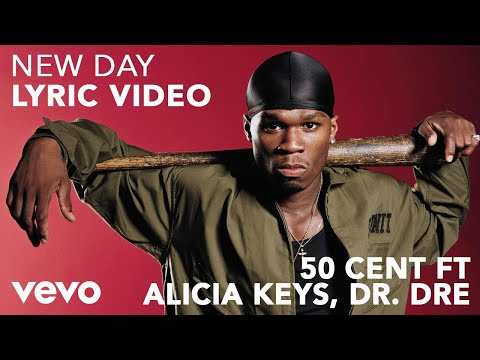 50 Cent - New Day (Lyric Video) ft. Alicia Keys, Dr. Dre
