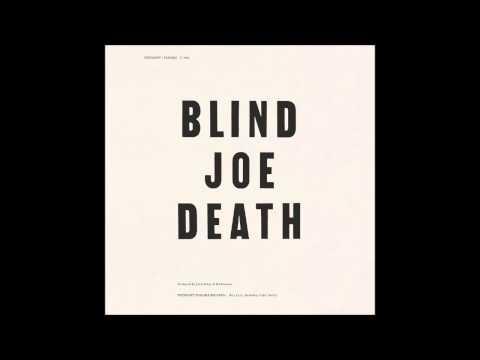 John Fahey - Blind Joe Death - Full Album