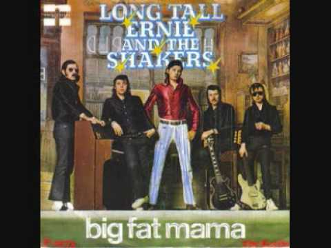 Long Tall Ernie & The Shakers Big Fat Mama