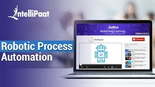 Robotic Process Automation | RPA Tutorial For Beginners | UiPath Tutorials | Intellipaat