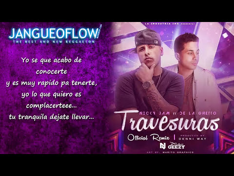 Travesuras Official Remix Letra - Nicky Jam Ft De La Ghetto