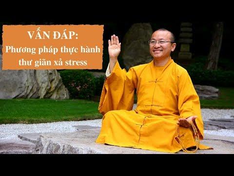Vấn đáp: Phương pháp thư giãn tâm lý xả stress
