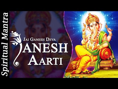 Jai Ganesh  Aarti Ganesh Mantra