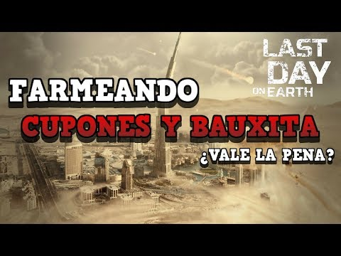 FARMEANDO CUPONES Y BAUXITA | LAST DAY ON EARTH: SURVIVAL | [RidoMeyer]