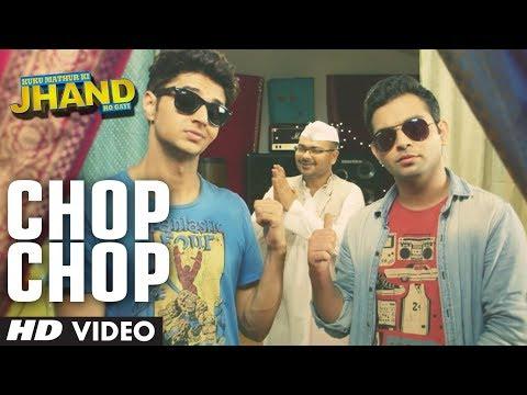 Chop Chop Video Song | Kuku Mathur Ki Jhand Ho Gayi | Mikey McCleary