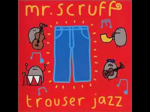 Mr Scruff   Beyond.wmv