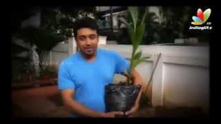 Actor surya takes up my tree challenge after actor Mammootty, awareness video