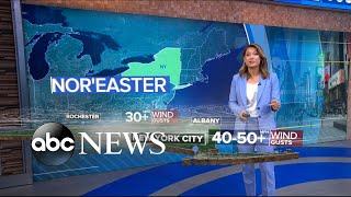 Nor'easter takes aim with heavy rain and fierce winds l ABC News