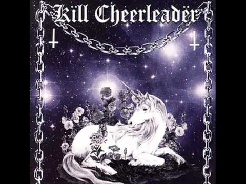 Kill Cheerleader - Bad Habit