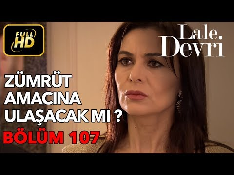 Lale Devri 107. Bölüm / Full HD (Tek Parça)