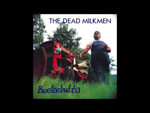 Dead Milkmen - My Many Smells