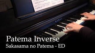 Sakasama no Patema - Patema Inverse - Sakasama no Patema ED [piano]
