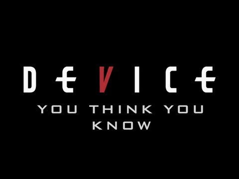 Device - You Think You Know
