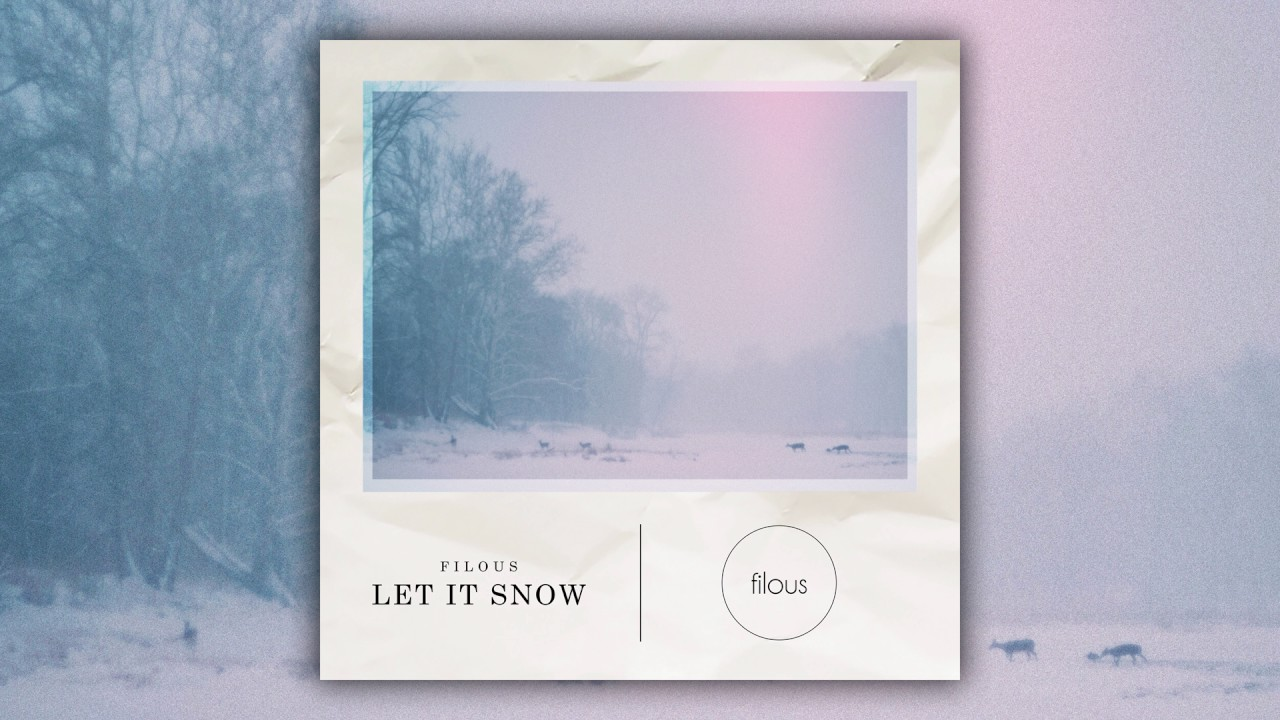 filous - Let It Snow (Cover Art)