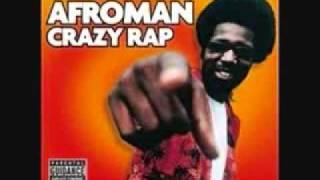 Watch Afroman Crazy Rap video