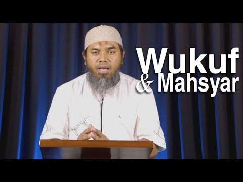 Serial Haji Dan Qurban 16: Wukuf Dan Mahsyar - Ustadz Afifi Abdul Wadud