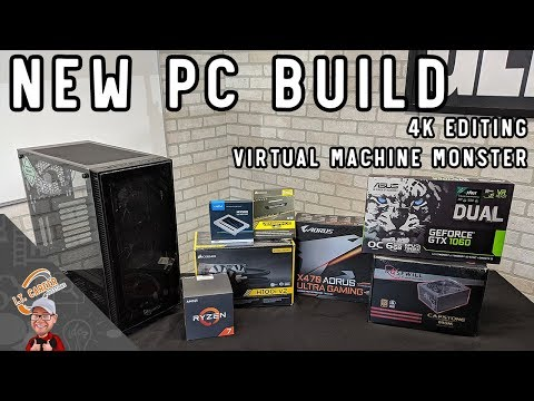 Building a New Computer - 4K Video Editing Power House and Virtual Machines!
