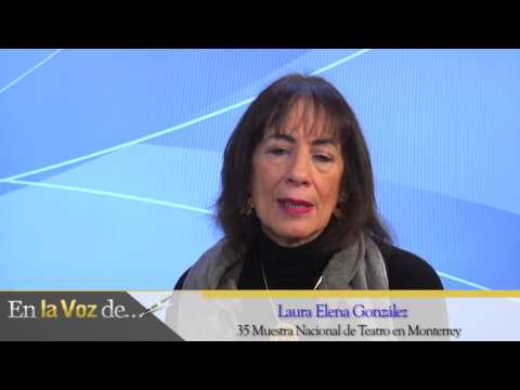 Laura Elena González 35 Muestra Nacional de Teatro en Monterrey
