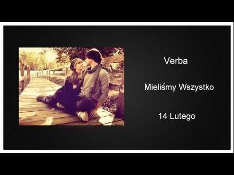 Verba - Mieliśmy Wszystko (14 lutego) (HD)
