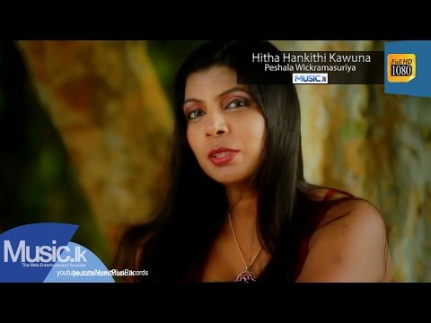 Hitha Hankithi Kawuna - Peshala Wickramasuriya