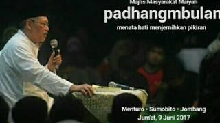 download lagu Padhang Mbulan 9 Juni 2017 Cak Nun Full gratis