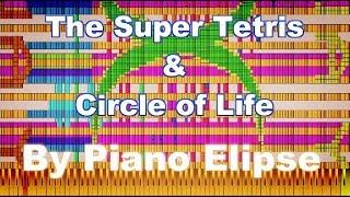 [Black MIDI] The Super Tetris & Circle of Life 2.8 Billion